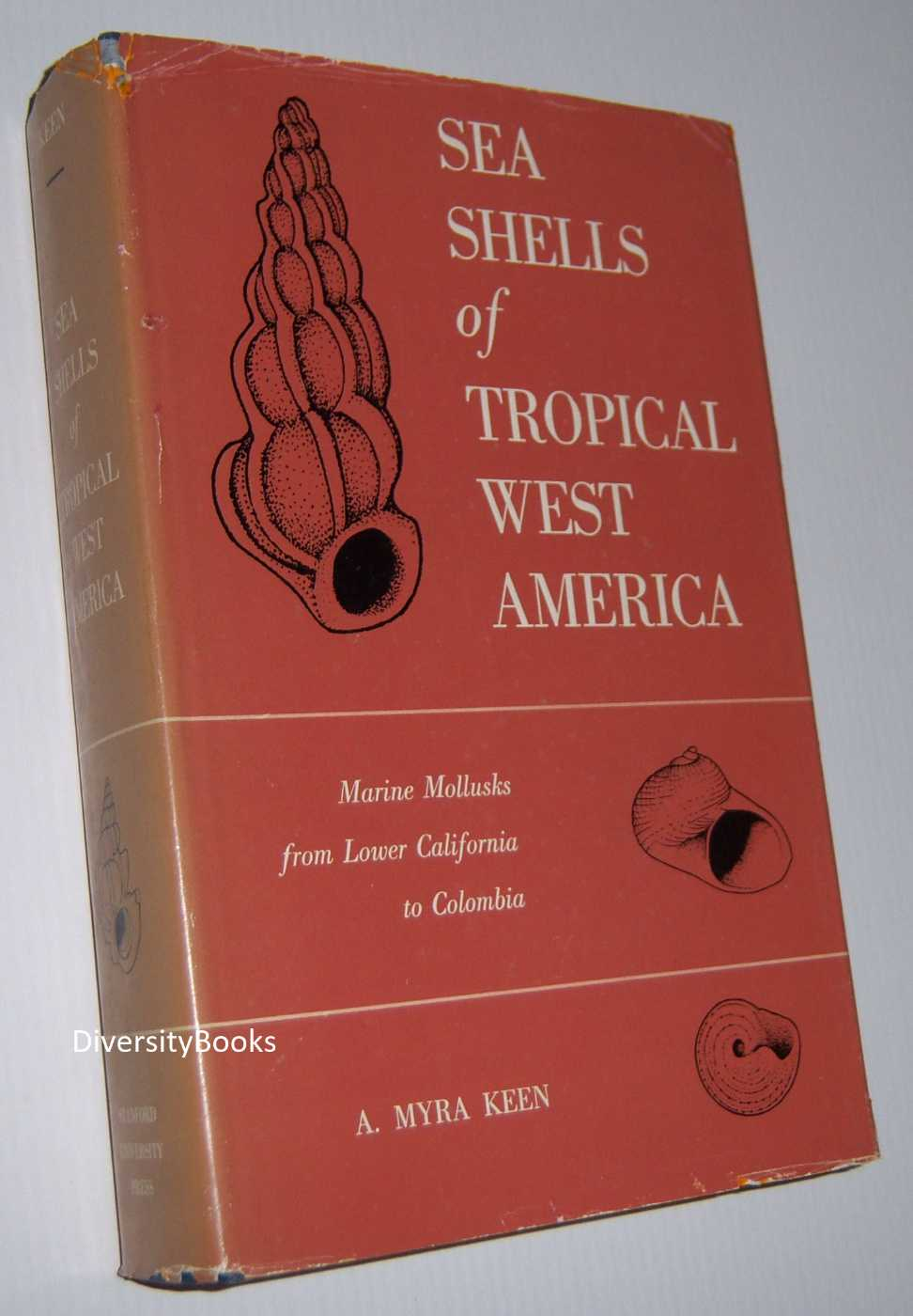 Image for SEA SHELLS OF TROPICAL WEST AMERICA: Marine Mollusks from Lower California to Columbia