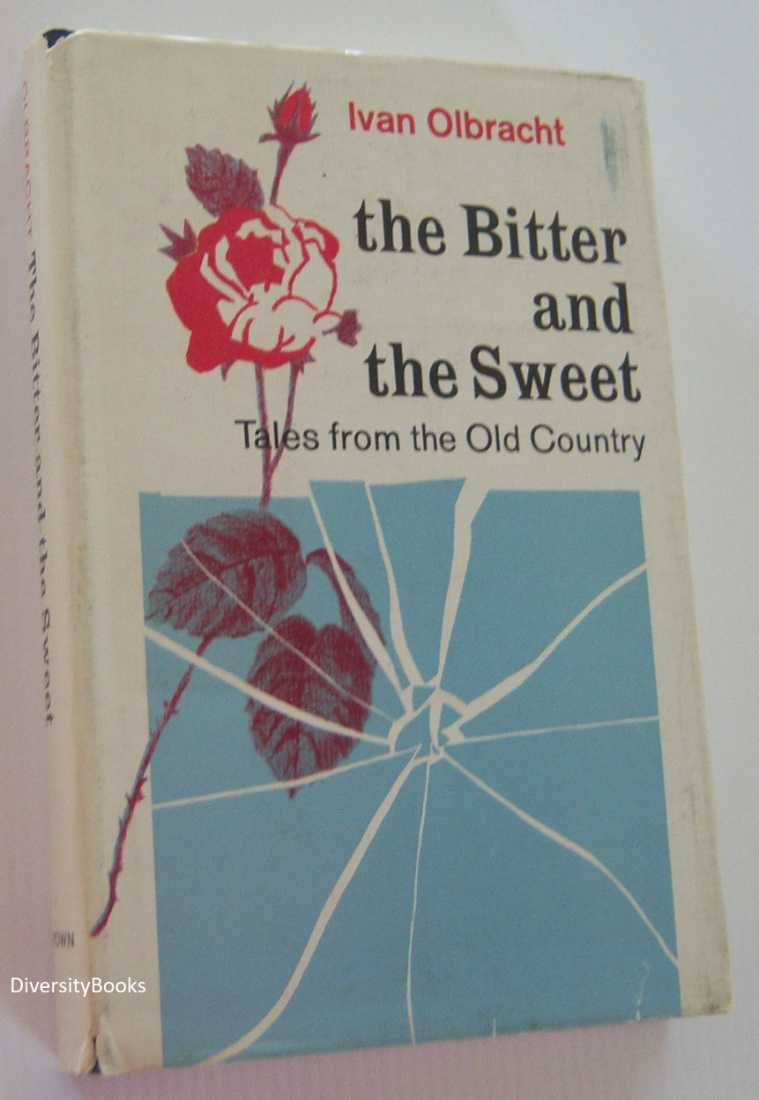 Image for THE BITTER AND THE SWEET: Tales from the Old Country