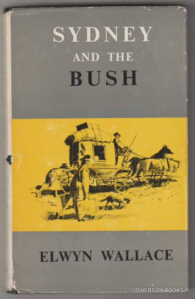 Image for SYDNEY AND THE BUSH; A Light-hearted Adventure Story (Signed Copy)