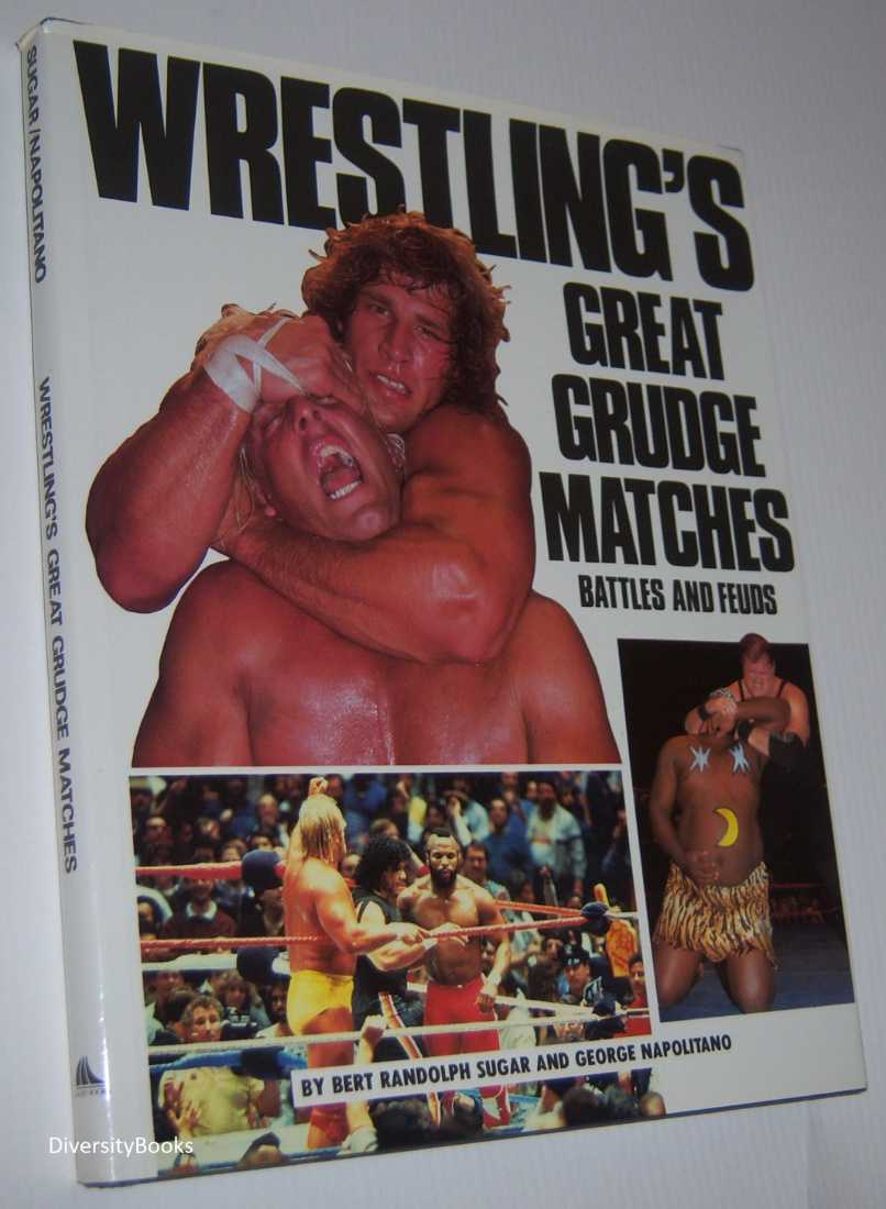 Image for WRESTLING'S GREAT GRUDGE MATCHES: Battles and Feuds