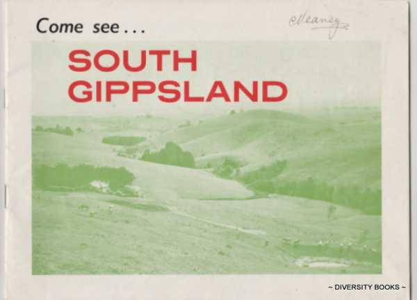 Image for COME SEE . . . SOUTH GIPPSLAND