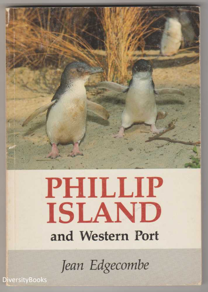 Image for PHILLIP ISLAND AND WESTERN PORT. (Signed Copy)