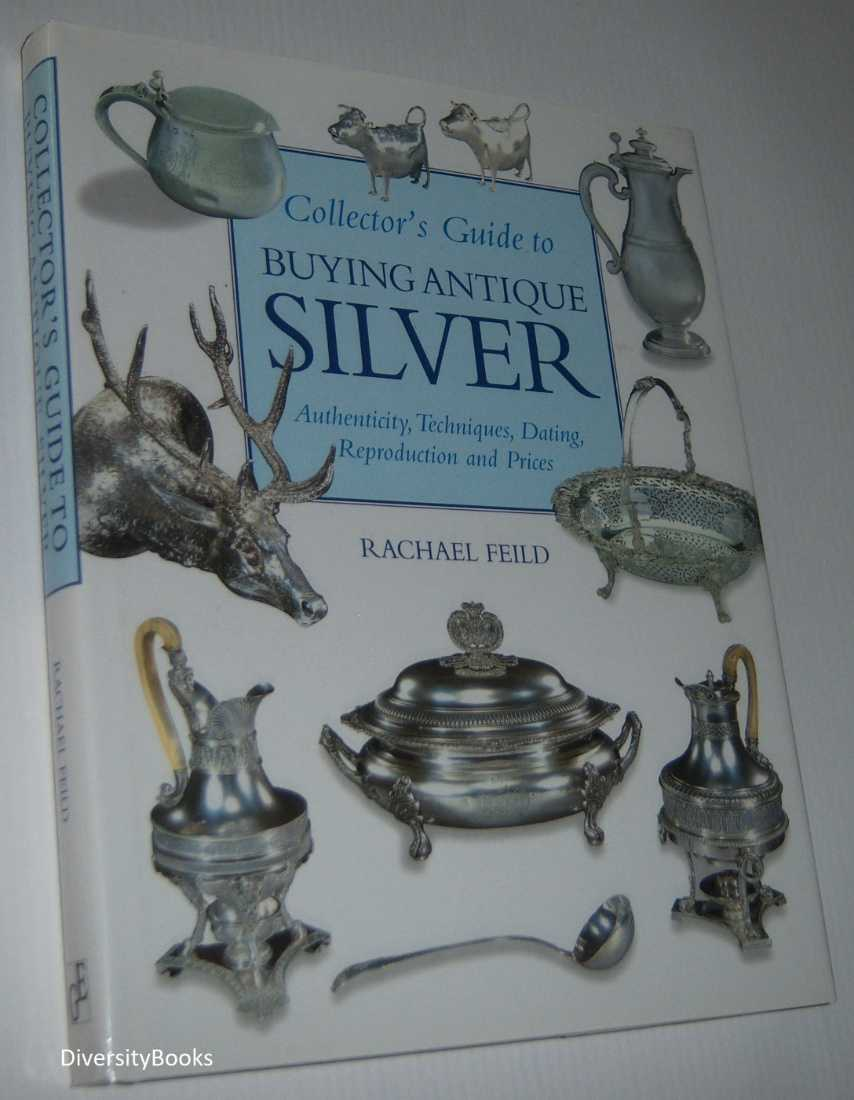 Image for COLLECTOR'S GUIDE TO BUYING ANTIQUE SILVER