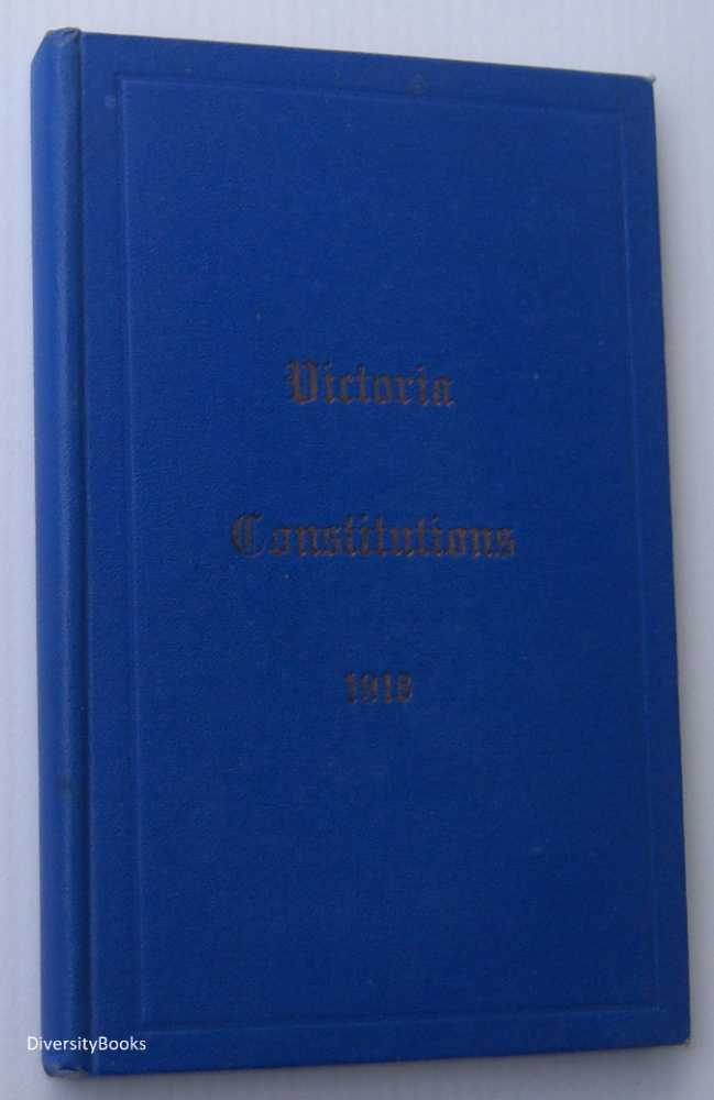 Image for CONSTITUTIONS OF THE UNITED GRAND LODGE OF ANTIENT FREE AND ACCEPTED MASONS OF VICTORIA 1918