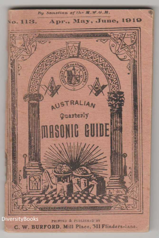 Image for THE AUSTRALIAN QUARTERLY MASONIC GUIDE:April, May and June 1919