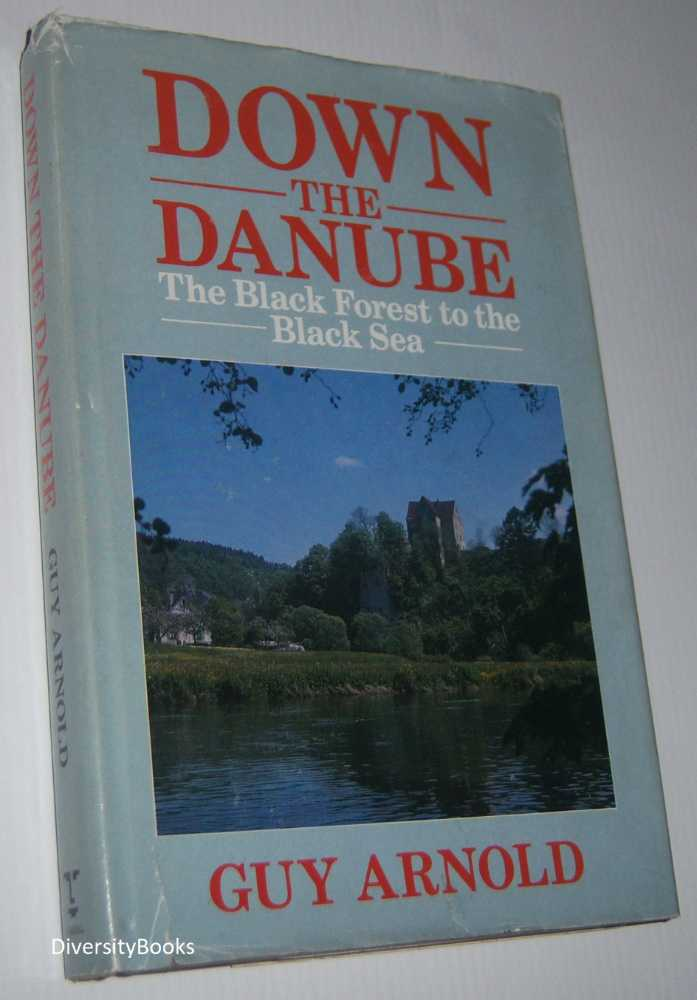 Image for DOWN THE DANUBE: From the Black Forest to the Black Sea