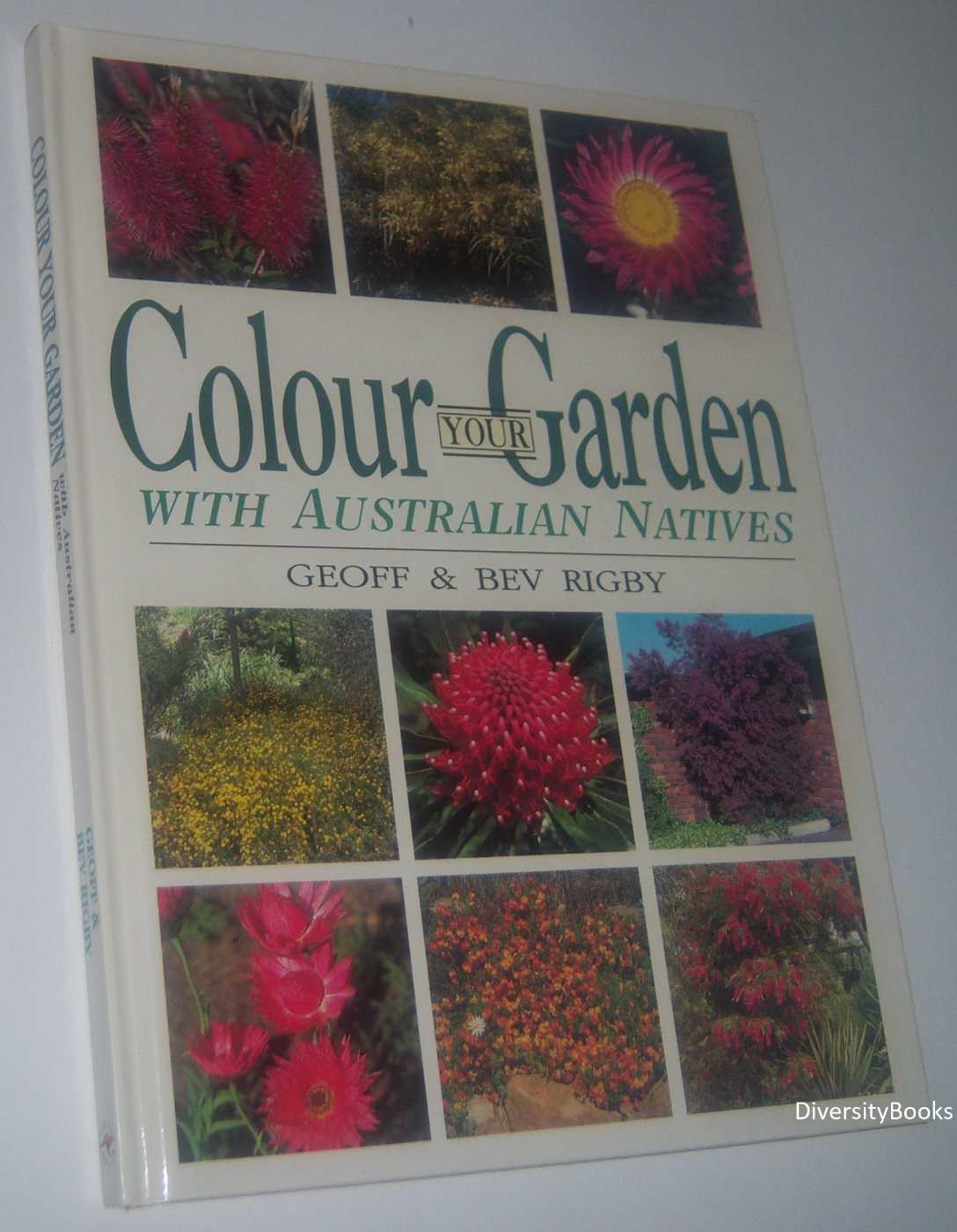 Image for COLOUR YOUR GARDEN WITH AUSTRALIAN NATIVES