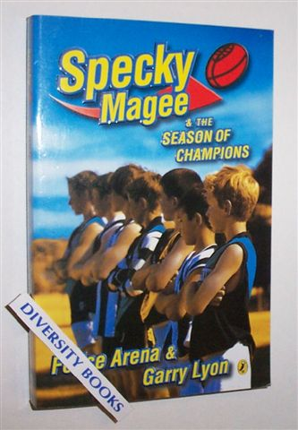 Image for SPECKY MAGEE & THE SEASON OF CHAMPIONS.   (Signed Copy)