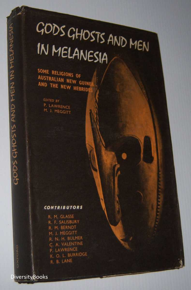 Image for GODS GHOSTS AND MEN IN MELANESIA: Some Religions of Australian New Guinea and the New Hebrides. (Signed Copy)