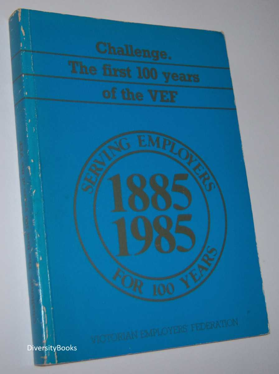 Image for CHALLENGE. The First 100 Years of the VEF. 1885-1985