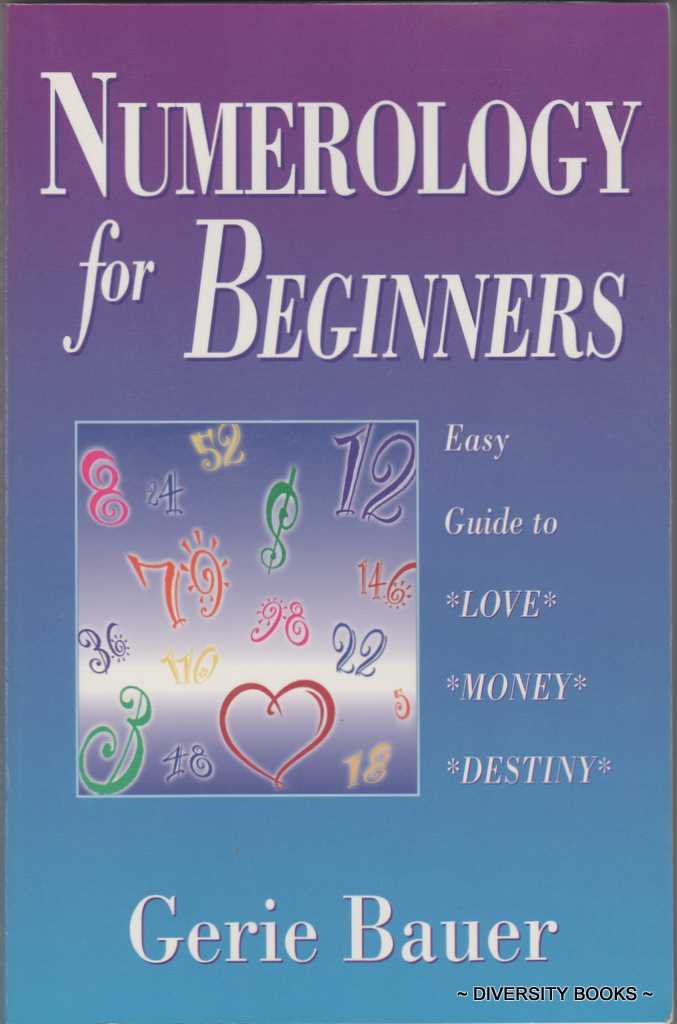 Image for NUMEROLOGY FOR BEGINNERS: Easy Guide to Love Money Destiny