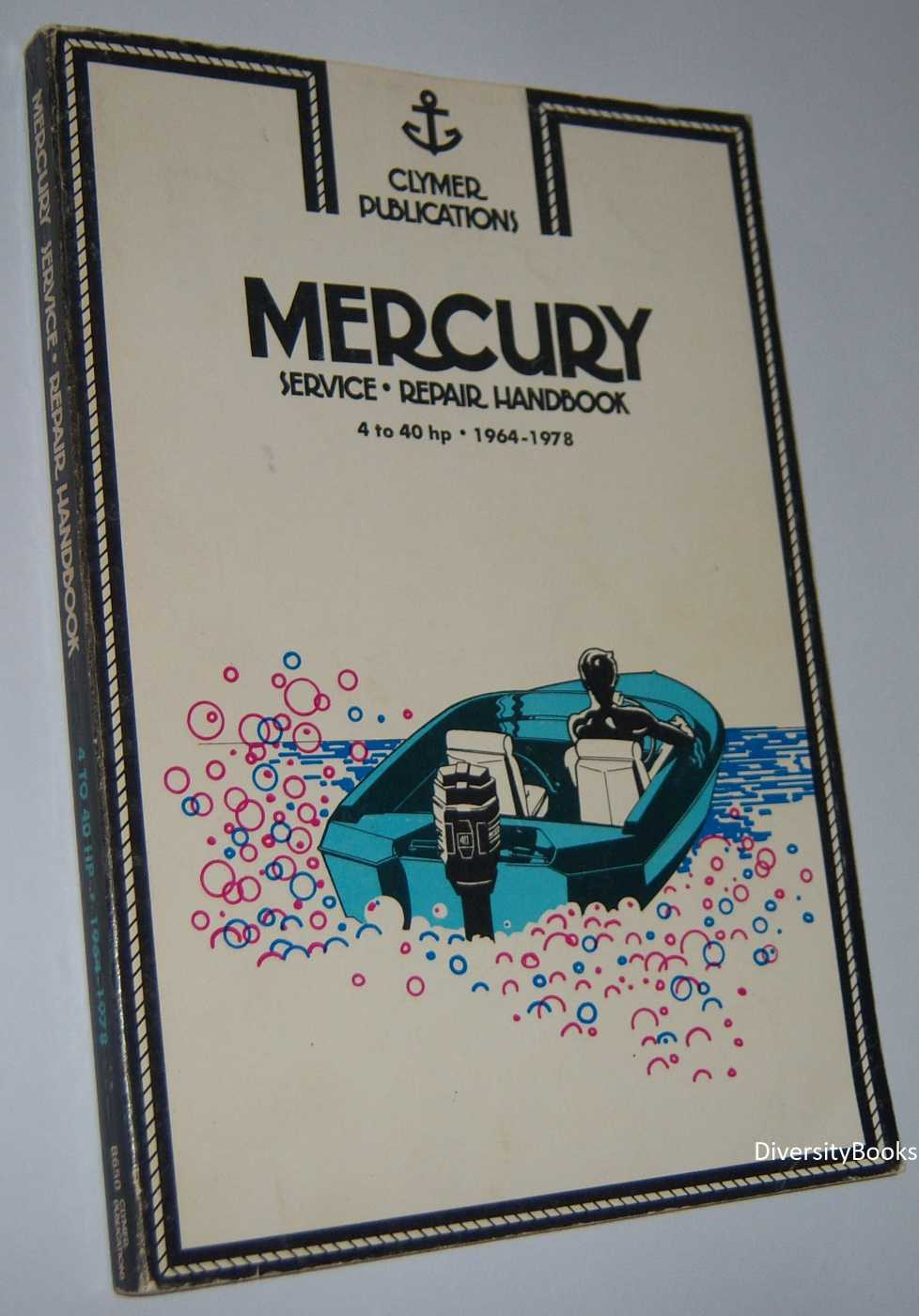Image for MERCURY SERVICE-REPAIR HANDBOOK 4 to 40 hp 1964-1978