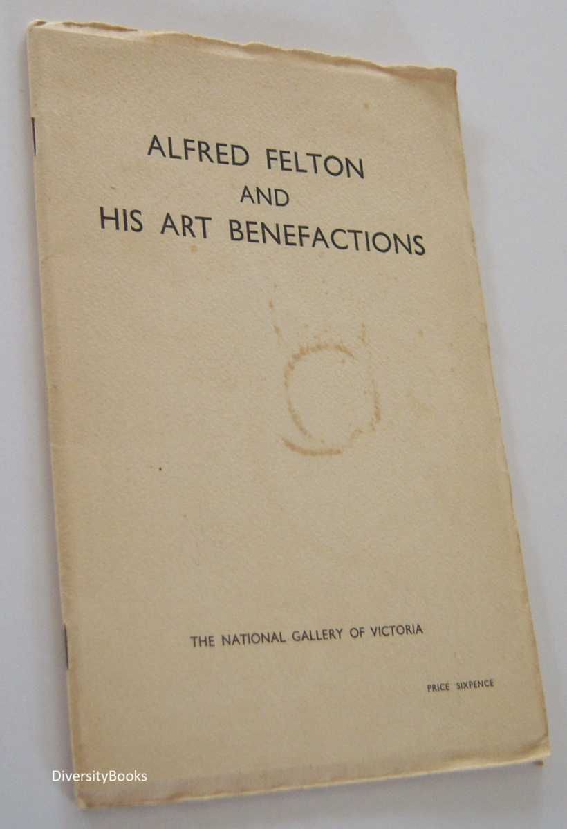 Image for ALFRED FELTON AND HIS ART BENEFACTIONS