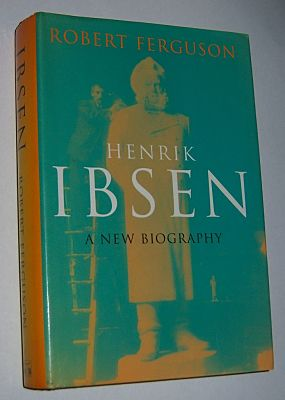 Image for HENRIK IBSEN: A New Biography