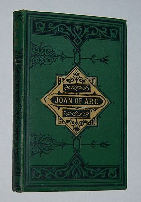 Image for JOAN OF ARC; Or, the Story of a Noble Life
