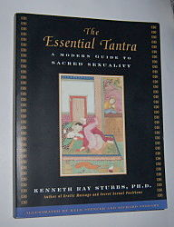 Image for THE ESSENTIAL TANTRA: A Modern Guide to Sacred Sexuality