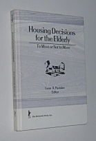 Image for HOUSING DECISIONS FOR THE ELDERLY: To Move or Not to Move