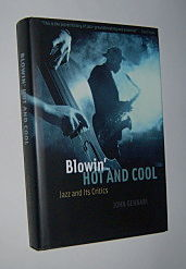 Image for BLOWIN' HOT AND COOL: Jazz and Its Critics