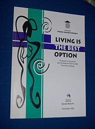 Image for LIVING IS THE BEST OPTION: Young Women's Project Evaluation Of Youth Suicide Prevention Initiative. Final Report