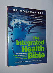 Image for THE INTEGRATED HEALTH BIBLE : The Revolutionary Healing Programme for Optimum Wellbeing and Vitality