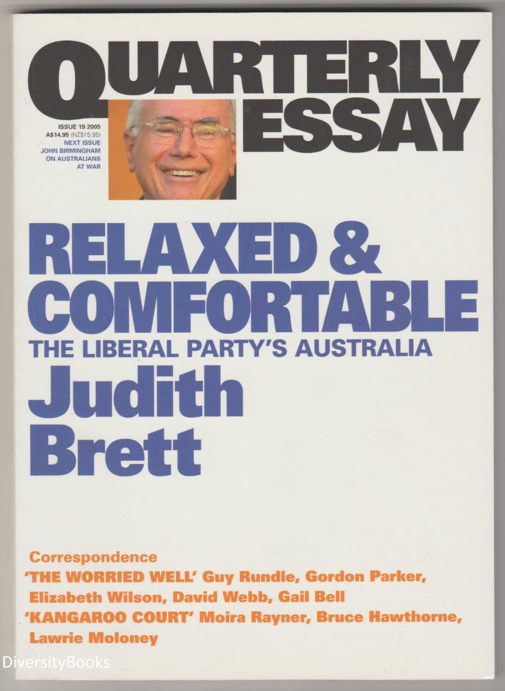 Image for RELAXED AND COMFORTABLE : The Liberal Party's Australia (Quarterly Essay, Issue 19)