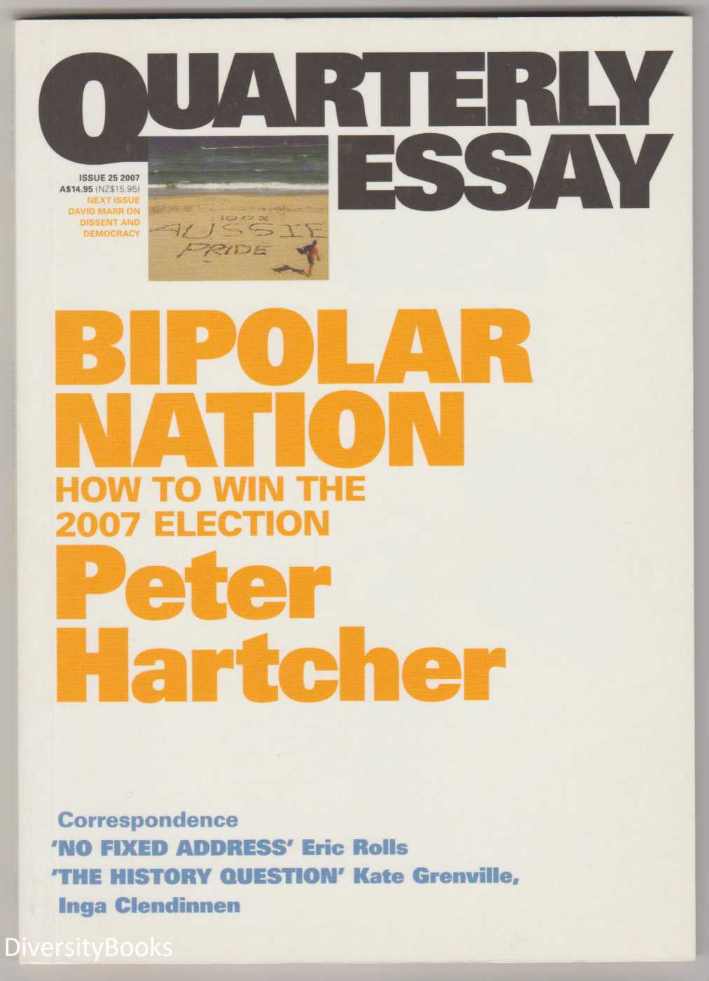 Image for BIPOLAR NATION: How to Win The 2007 Election (Quarterly Essay, Issue 25)