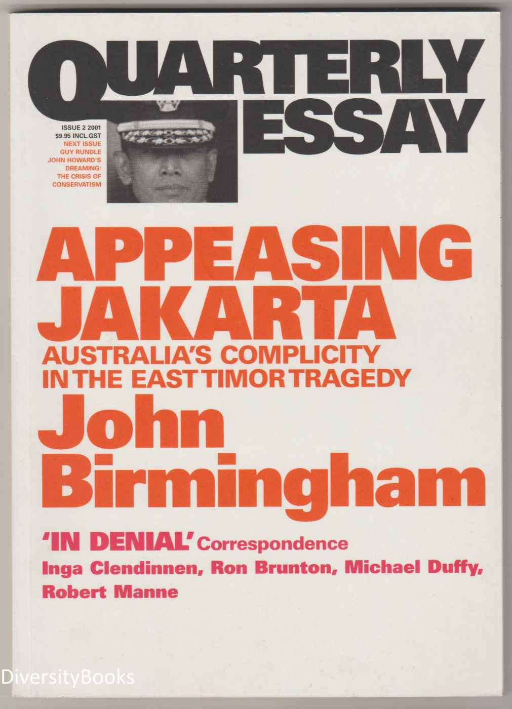 Image for APPEASING JAKARTA : Australia's Complicity in the East Timor Tragedy (Quarterly Essay, Issue 2)
