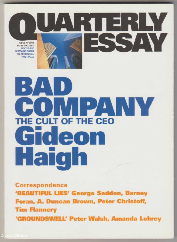 Image for BAD COMPANY : The Cult of the CEO (Quarterly Essay, Issue 10)