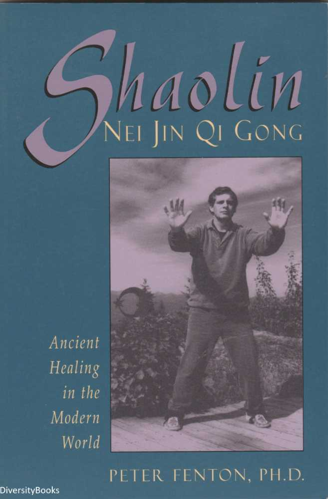 Image for SHAOLIN NEI JIN QI GONG: Ancient Healing in the Modern World