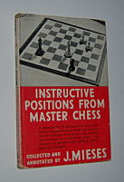 Image for INSTRUCTIVE POSITIONS FROM MASTER CHESS
