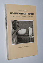 Image for NO LIFE WITHOUT ROOTS: Culture and Development