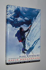 Image for HIGH EXPOSURE : An Enduring Passion for Everest and Unforgiving Places