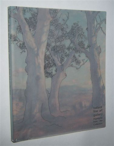 Image for BALLARAT FINE ART GALLERY : Highlights from the Collection