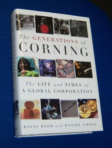 Image for THE GENERATIONS OF CORNING : The Life and Times of a Global Corporation