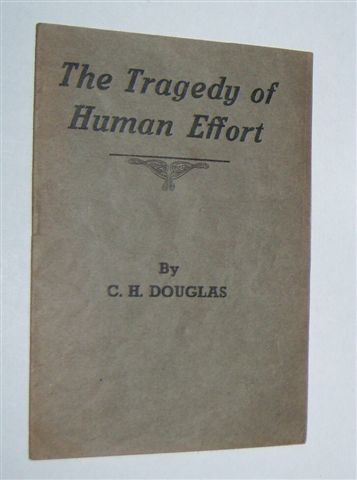 Image for THE TRAGEDY OF HUMAN EFFORT