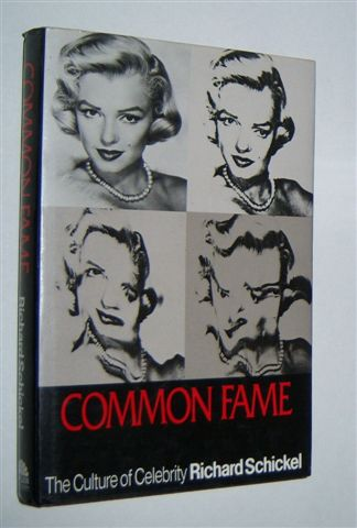 Image for COMMON FAME : The Culture of Celebrity
