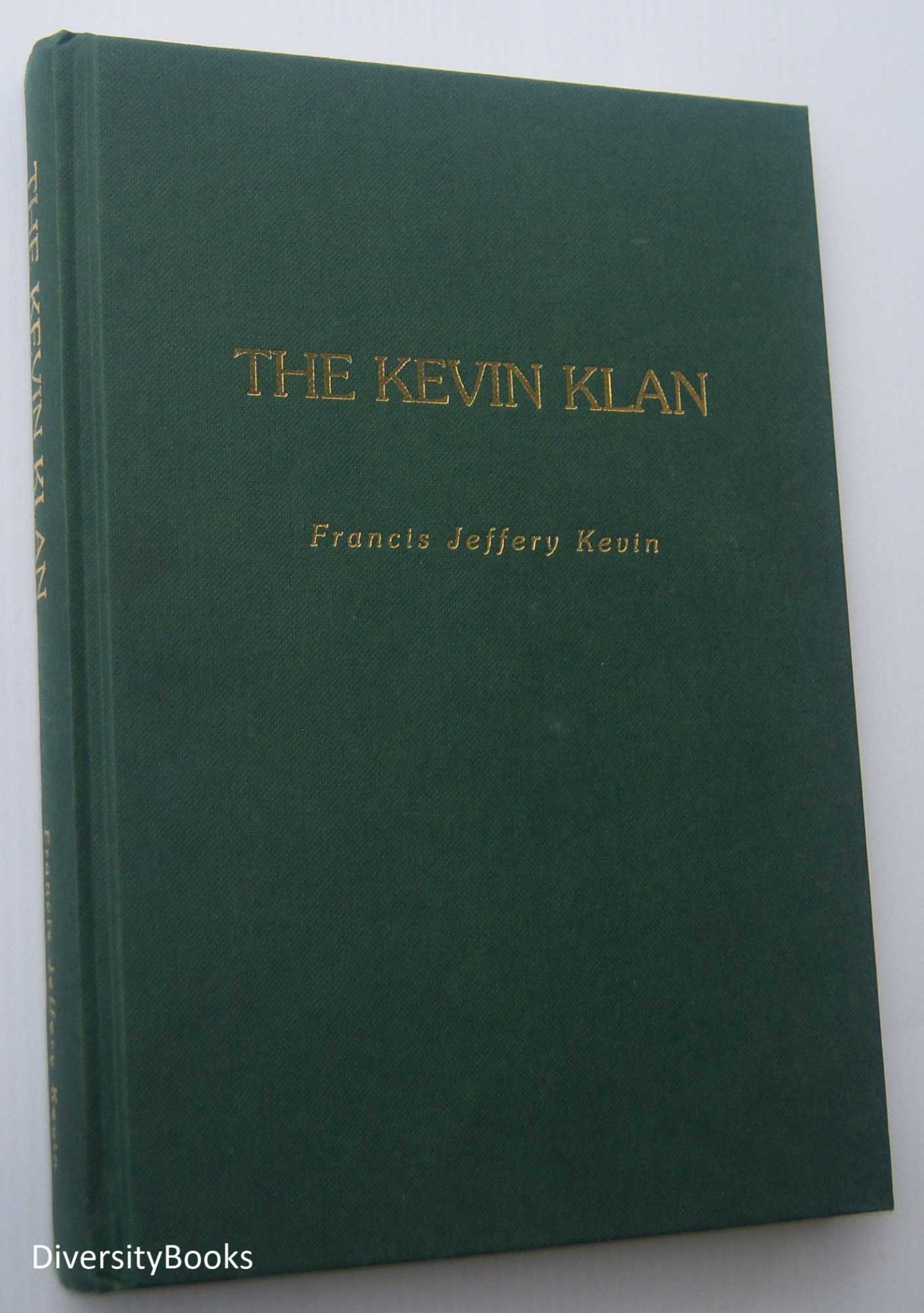 Image for THE KEVIN KLAN. (Signed Copy)