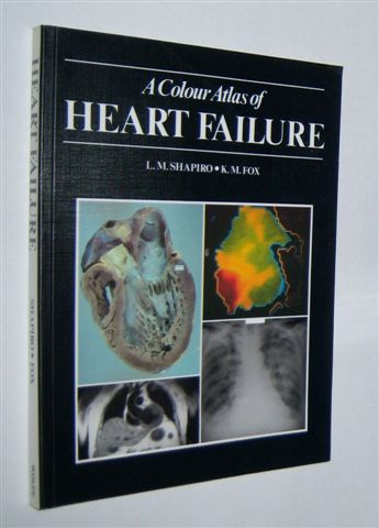Image for A COLOUR ATLAS OF HEART FAILURE