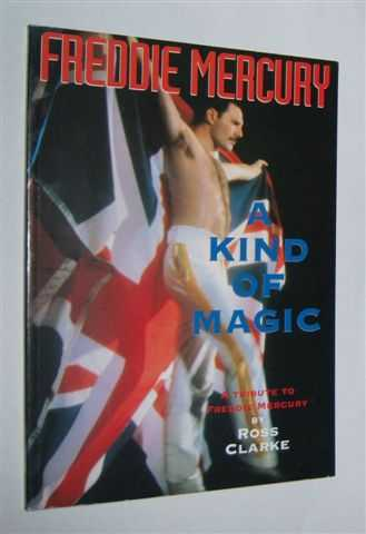 Image for A KIND OF MAGIC : A Tribute to Freddie Mercury
