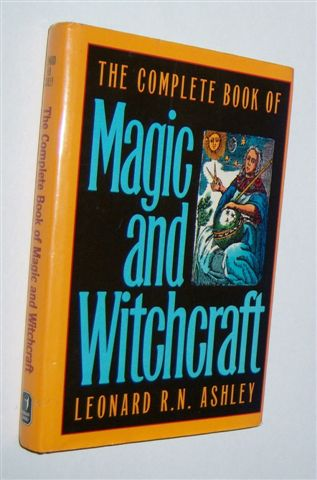 Image for THE COMPLETE BOOK OF MAGIC AND WITCHCRAFT
