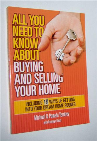Image for ALL YOU NEED TO KNOW ABOUT BUYING AND SELLING YOUR HOME