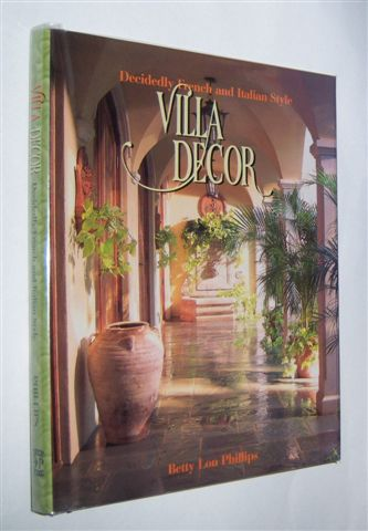 Image for VILLA DECOR : Decidedly French and Italian Style