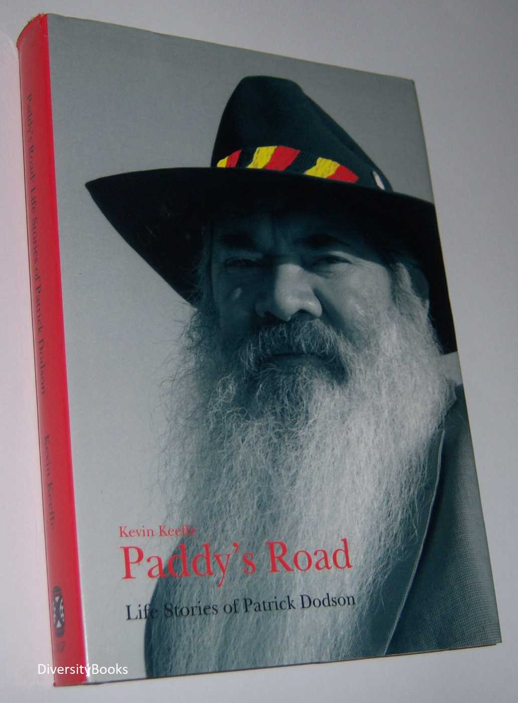 Image for PADDY'S ROAD : Life Stories of Patrick Dodson