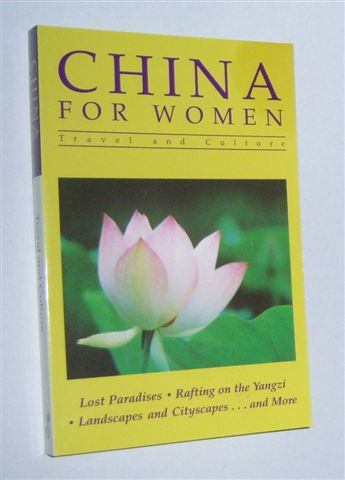 Image for CHINA FOR WOMEN : Travel and Culture
