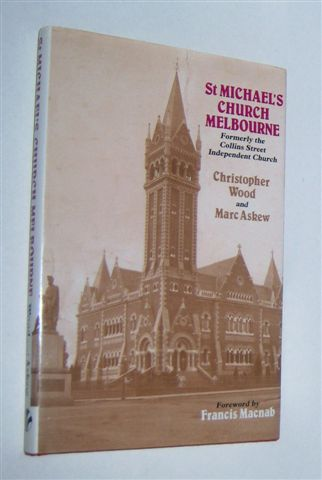 Image for ST MICHAEL'S CHURCH : Formerly the Collins Street Independent Church, Melbourne