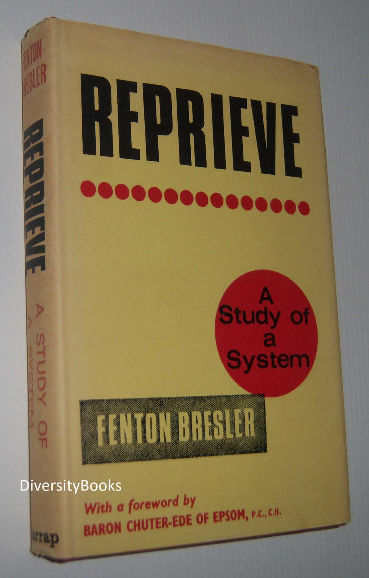 Image for REPRIEVE : A Study of a System