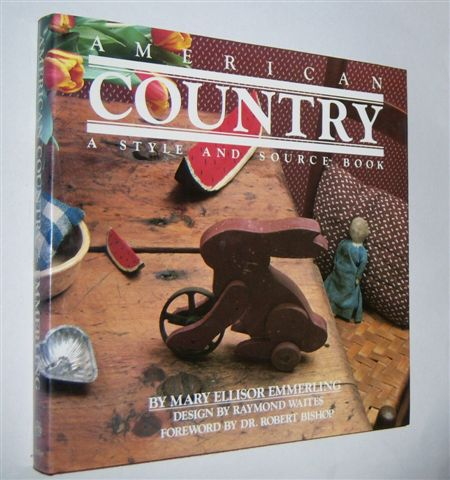 Image for AMERICAN COUNTRY : A Style and Source Book