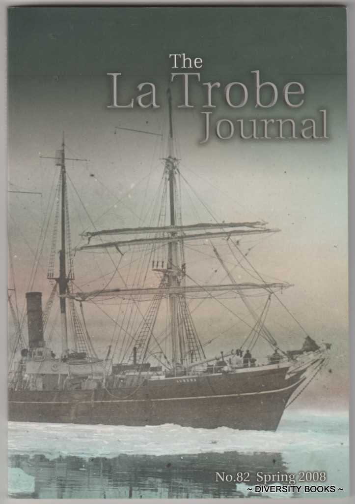 Image for THE LA TROBE JOURNAL  No. 82  Spring 2008