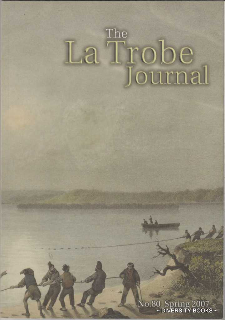 Image for THE LA TROBE JOURNAL No. 80 Spring 2007