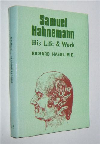 Image for SAMUEL HAHNEMANN : His Life and Work. Volume II: Supplements